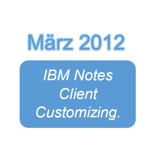 IBM Notes Client Customizing.