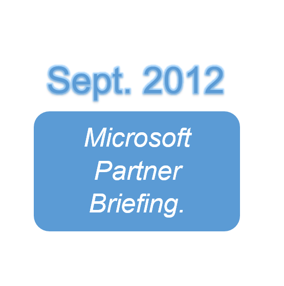 Microsoft Partner Briefing.